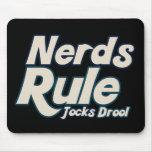 Nerds Rule Jocks Drool Mouse Pad