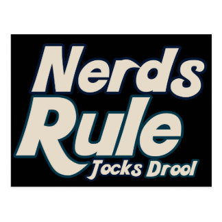 Nerds Rule Jocks Drool Post Cards