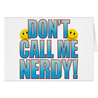 Nerdy Call Life B Card