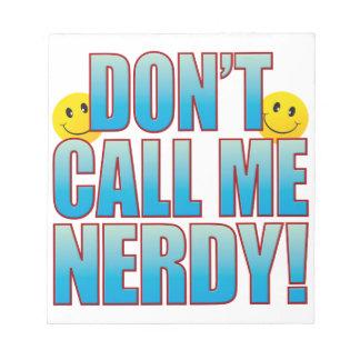 Nerdy Call Life B Notepad