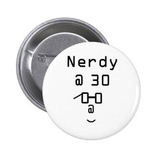 Nerdy en 30 botones pin redondo de 2 pulgadas