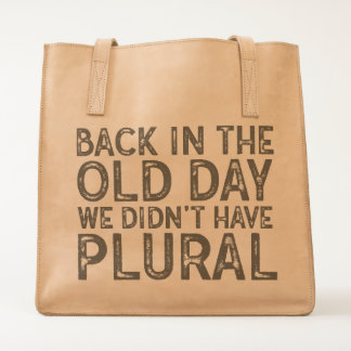 Nerdy Funny Typography Back in the Old Day Tote