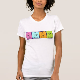 Nerdy periodic table word shirt