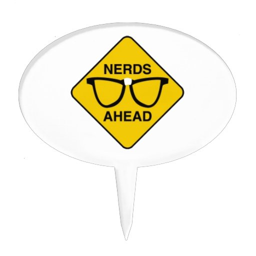 NERDZONE01 NERDS AHEAD WARNING SIGN FUNNY TECHNICA CAKE TOPPERS