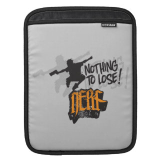 Nerf - Nothing to Lose! iPad Sleeve