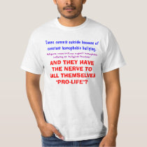 Nerve To Call Themselves Pro-Life T-Shirt
