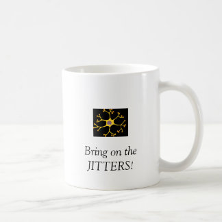 nerves, Bring on the JITTERS! Coffee Mug