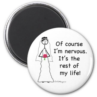 Nervous Bride Magnet
