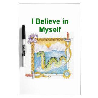 Nessie - I Believe in Myself Dry Erase Whiteboards