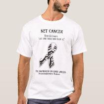 NET Rare Cancer Neuroendocrine tumor shirt