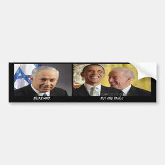 NETANYAHU AND OBAMA HILARIOUSLY JUXAPPOSED! BUMPER STICKER