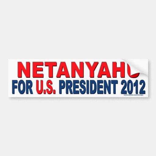 """""""Netanyahu conservador para el presidente"""" pegatin Pegatina De Parachoque"""