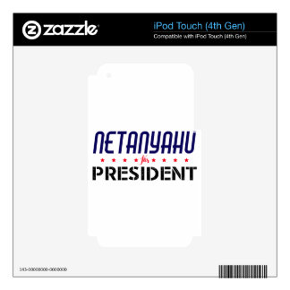 Netanyahu for President Decals For iPod Touch 4G