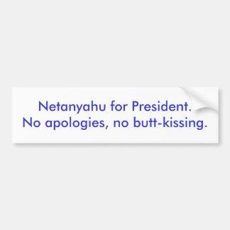 Netanyahu para las disculpas de President.No, ning Pegatina Para Auto