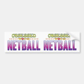 Netball 2 Obsessed Car Bumper Sticker