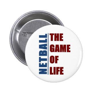 Netball el juego de la vida pin redondo de 2 pulgadas