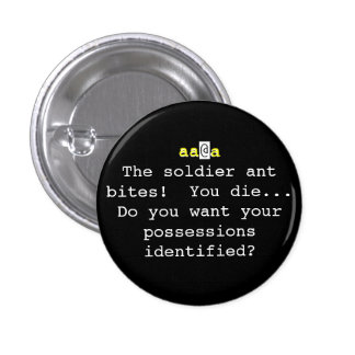 Nethack The soldier ant bites You Die Pinback Buttons