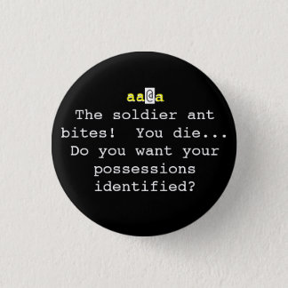 Nethack: The soldier ant bites!  You Die... Pinback Button