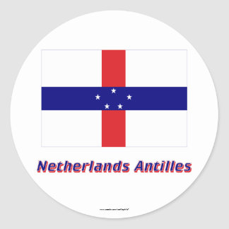 Netherlands Antilles Flag with Name Round Sticker