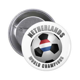 NETHERLANDS SOCCER CHAMPIONS PINBACK BUTTONS