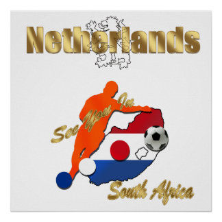 Netherlands soccer team South Africa gifts Print