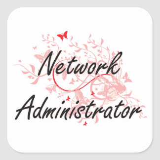 Network Administrator Artistic Job Design with But Square Sticker