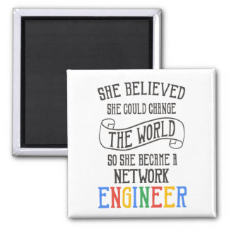 Network Engineer - She Believed She Could Magnet