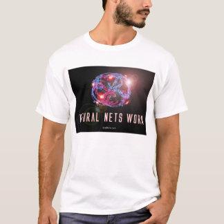 Neural Nets Work T-Shirt