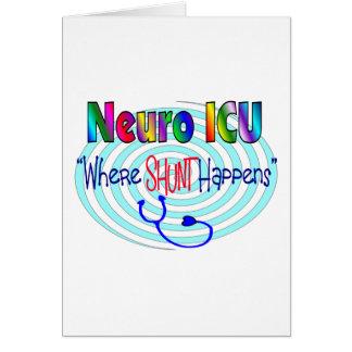 "NEURO ICU ""Where SHUNT Happens"" Greeting Cards"