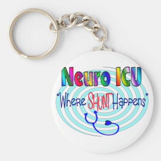 "NEURO ICU ""Where SHUNT Happens"" Keychain"