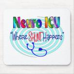 "NEURO ICU ""Where SHUNT Happens"" Mouse Pad"