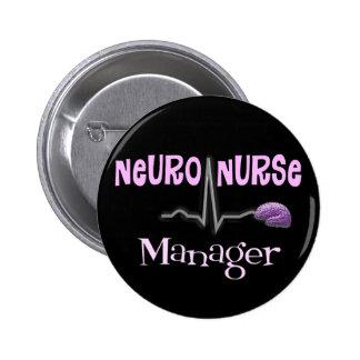 Neuro Nurse Manager Gifts Pinback Button