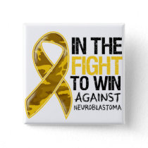 Neuroblastoma Cancer - Fight To Win Pinback Button
