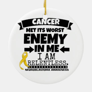 Neuroblastoma Cancer Met Its Worst Enemy in Me Ceramic Ornament