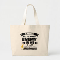 Neuroblastoma Cancer Met Its Worst Enemy in Me Large Tote Bag