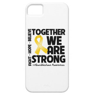 Neuroblastoma Cancer Together We Are Strong iPhone 5 Case