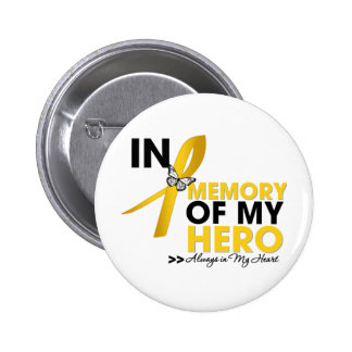 Neuroblastoma Cancer Tribute In Memory of My Hero Pinback Button