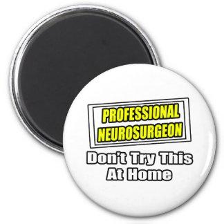 Neurocirujano profesional. Chiste Imán De Frigorífico