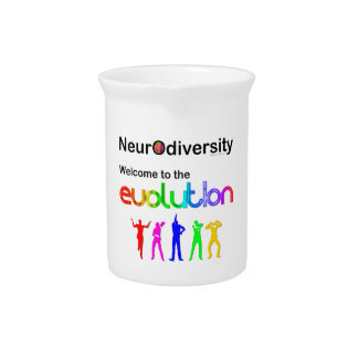 Neurodiversity Welcome to the Evolution Drink Pitcher