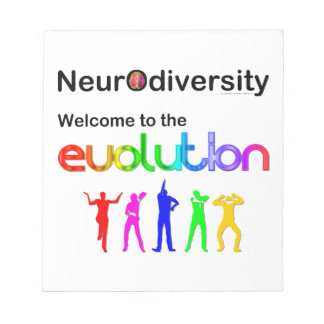 Neurodiversity Welcome to the Evolution Notepad