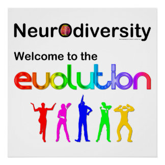 Neurodiversity Welcome to the Evolution Poster