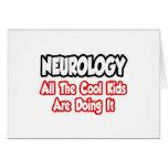 Neurología… todos los niños frescos felicitaciones
