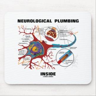 Neurological Plumbing Inside (Neuron / Synapse) Mouse Pad