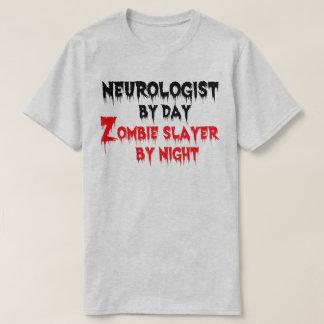 Neurologist by Day Zombie Slayer by Night T-Shirt