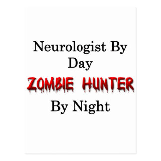 Neurologist/Zombie Hunter Postcard