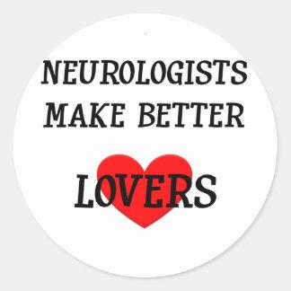 Neurologists Make Better Lovers Classic Round Sticker