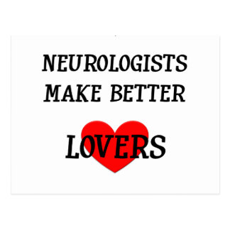 Neurologists Make Better Lovers Postcard