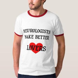 Neurologists Make Better Lovers T-Shirt
