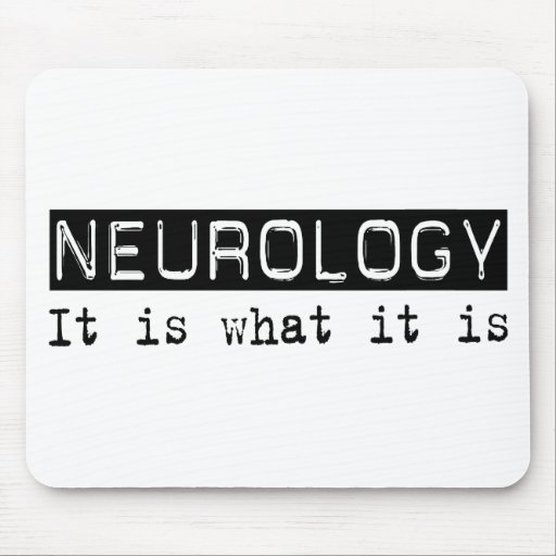 Neurology It Is Mouse Pad