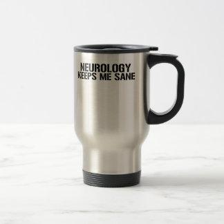 Neurology Keeps Me Sane 15 Oz Stainless Steel Travel Mug